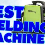 best welding machines